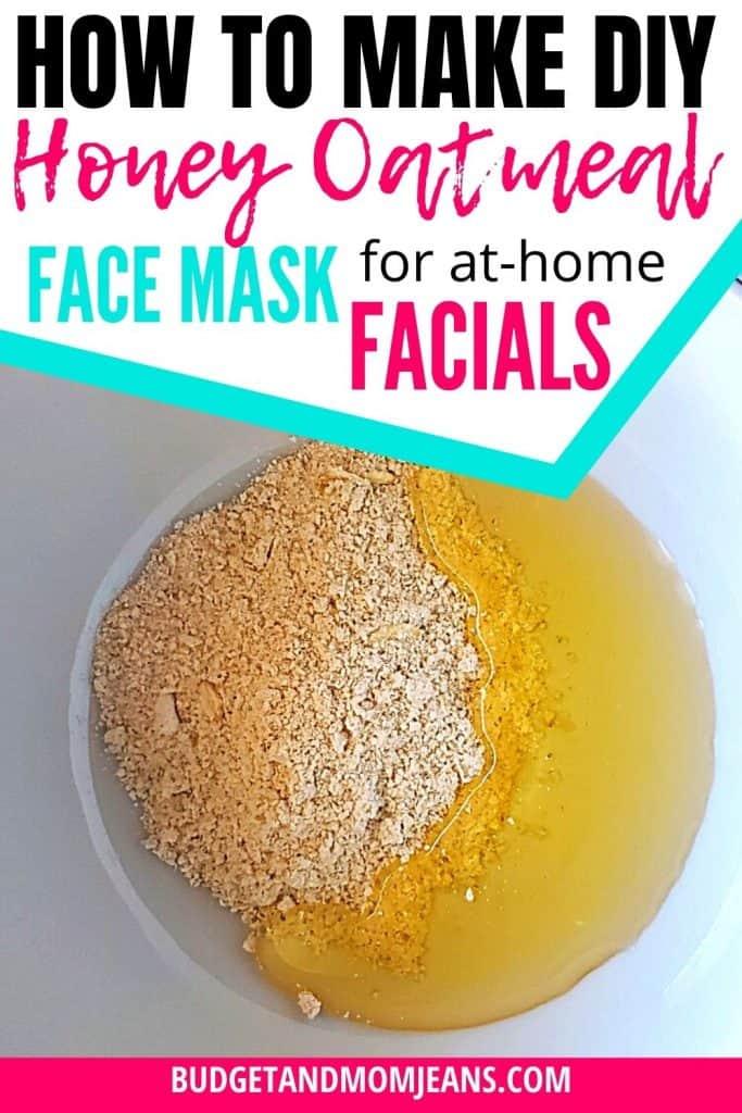 DIY Honey Oatmeal Face Mask For At-home Facials